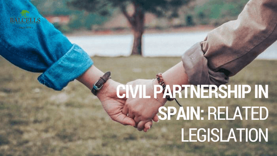 Civil Partnership in Spain: Benefits, Documents and Requirements