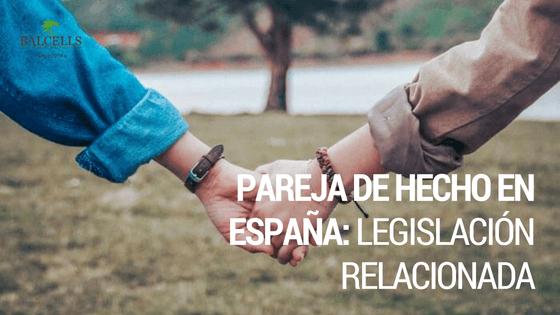 Pareja de Hecho en España 2019: Derechos y Legislación