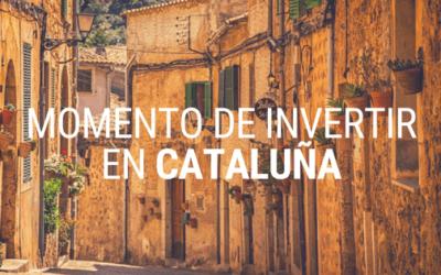Momento de Invertir en Cataluña