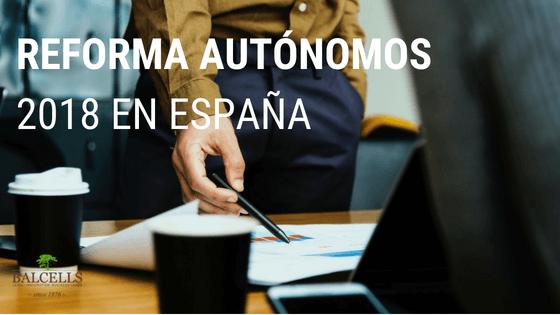 Reforma Autónomos 2018 en España