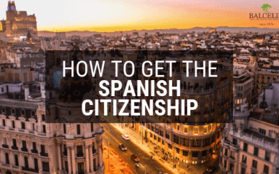 How to Get Spanish Citizenship: Requirements & Legal Process