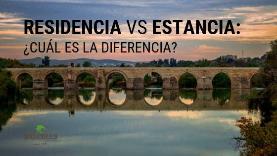 Residencia vs Estancia en España: ¿Qué Diferencia Hay?