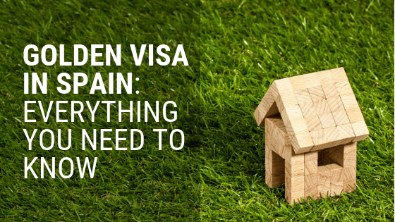Golden Visa in Spain: Residency by Investment