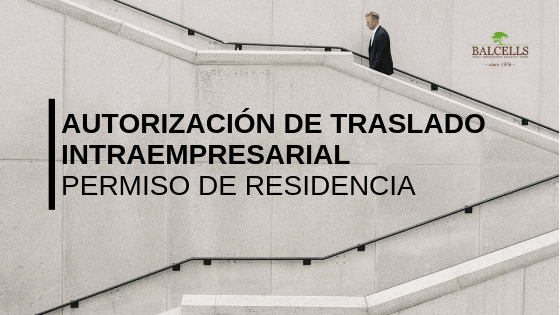Permis de Résidence de Transfert Intra-Entreprise en Espagne