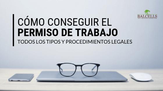 Cómo Conseguir el Permiso de Trabajo en España