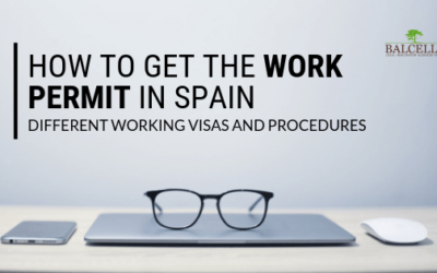 How to Get the Work Permit in Spain: A Complete Guide to Working Visas