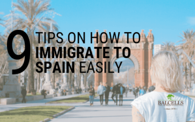Tips on How to Immigrate and Move to Spain Easily