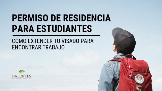 Permiso de Residencia Para la Búsqueda de Empleo Estudiantes Extranjeros