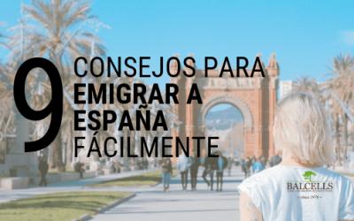 9 Trucos y Consejos Para Emigrar a España de Forma Fácil