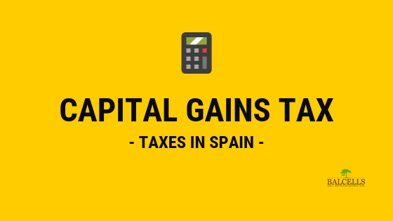 Capital Gains Tax in Spain