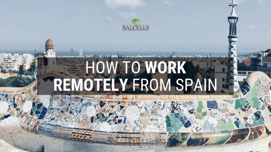 How to Work Remotely From Spain
