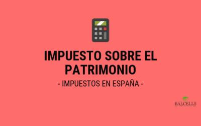 Impuesto Sobre el Patrimonio en España: Porcentajes y Cómo Ahorrar