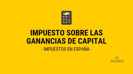 Impuesto Sobre las Ganancias de Capital en España