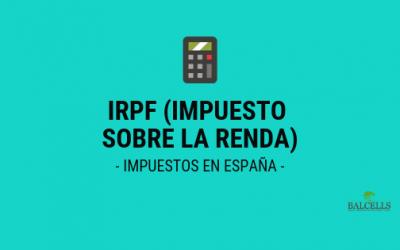 Impuesto Sobre la Renta (IRPF) en España