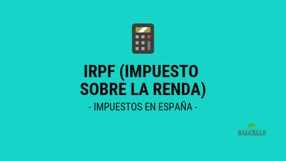 Impuesto Sobre la Renda (IRPF) en España