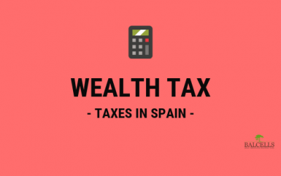 Wealth Tax in Spain: Exact Percentages and How to Reduce it