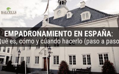 Empadronamiento en España: Qué es y Cómo Registrarse en el Padrón