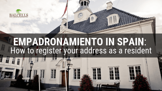 Empadronamiento in Spain: How to Register your Address as a Resident