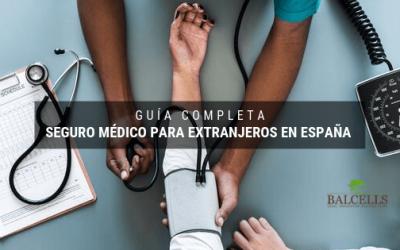 Seguro Médico Para Extranjeros en España – Guía Completa