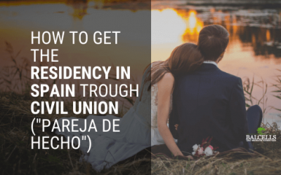 "How to Get the Residency in Spain Trough Civil Union (""Pareja de Hecho"")"