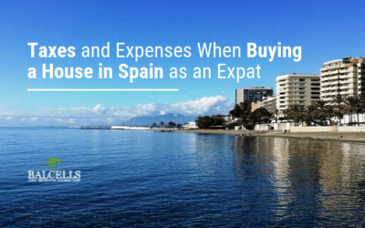 Taxes and Expenses When Buying a House in Spain as an Expat