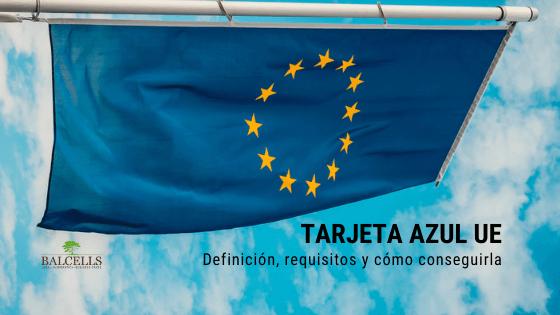 Tarjeta Azul UE en España