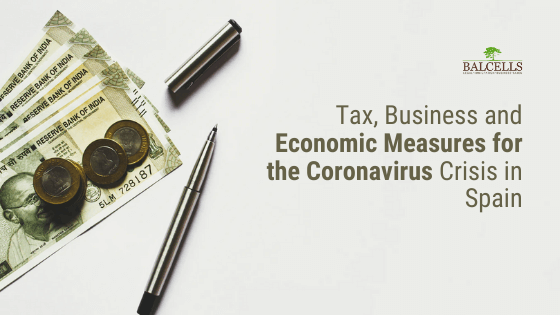 Tax, Business and Economic Measures for the Coronavirus in Spain