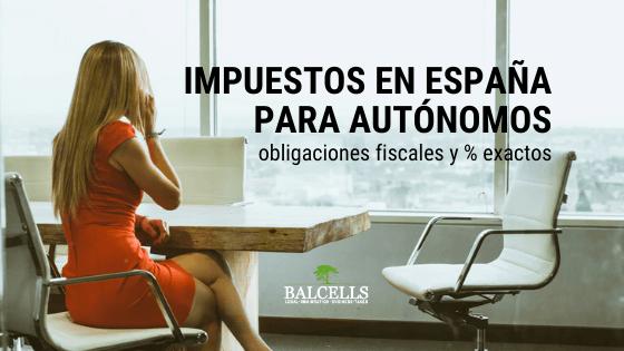 Impuestos Para Autónomos en España: Listado Completo, Porcentajes y Deducciones