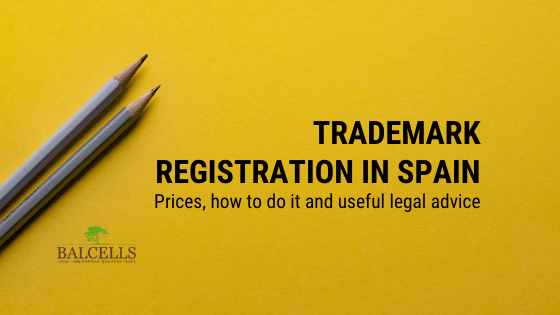 Trademark Registration in Spain: How to Register Your Brand Name