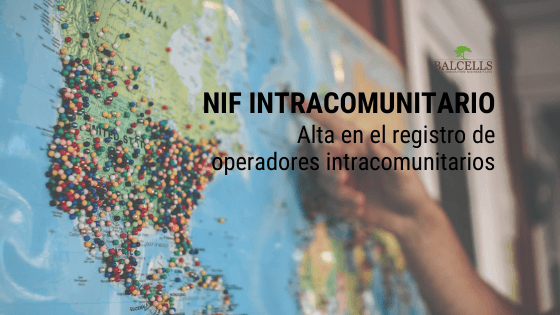 NIF Intracomunitario o ROI (Registro de Operadores Intracomunitarios)