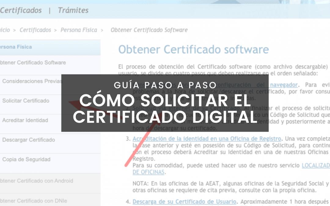 Cómo Solicitar el Certificado Digital Paso a Paso