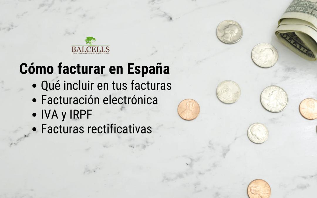 Facturación en España: Qué Incluir en tus Facturas y Cómo Enviarlas