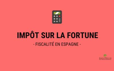 Impôt sur la Fortune en Espagne : Pourcentages et Liquidation