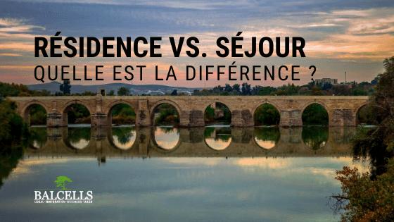 Résidence vs. Séjour en Espagne : Quelle est la Différence ?