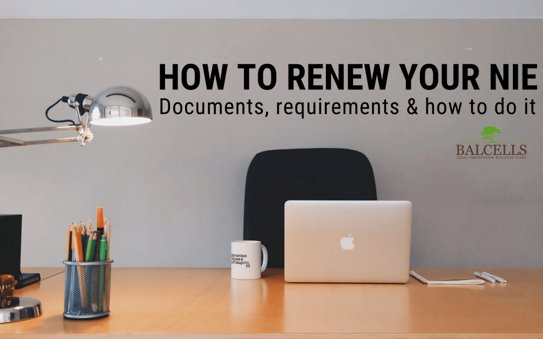 How to Renew your NIE Number in Spain: Documents and Requirements