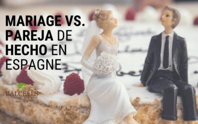 Quelle est la Différence entre la Pareja de Hecho et le Mariage ?