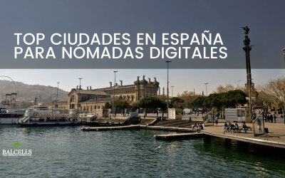 Mejores ciudades en España para Nómadas Digitales