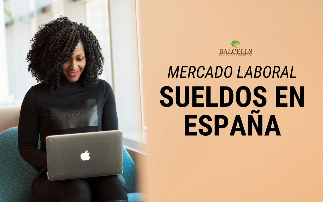 Salarios en España: Salario Medio, Salario Mínimo y Mercado Laboral