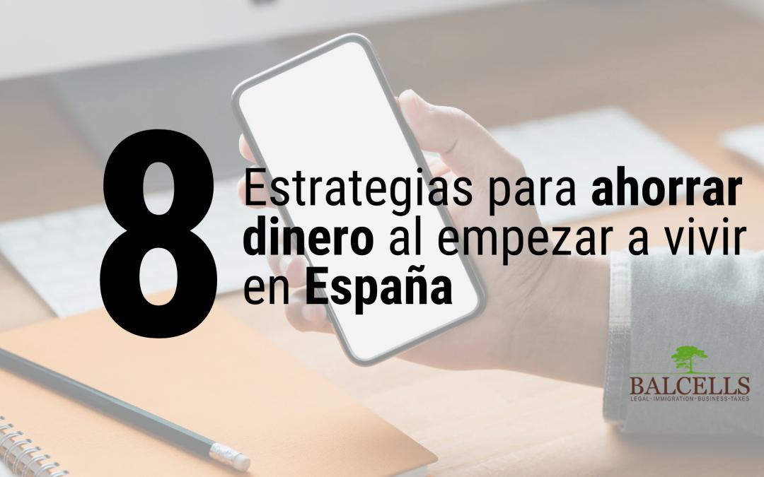 8 Maneras de Ahorrar Dinero al Empezar a Vivir en España
