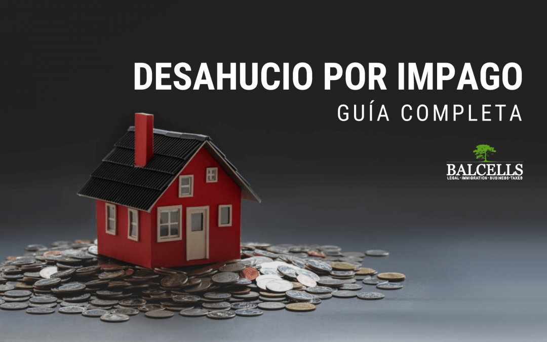 Desahucios Por Impago de Alquiler en España: Guía Completa