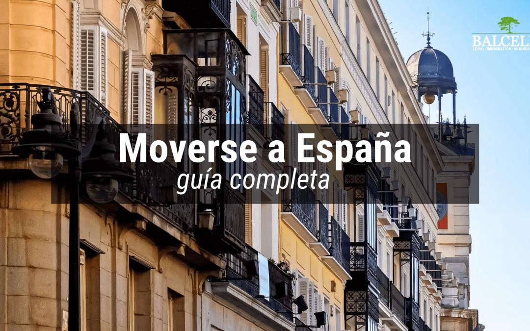 Cómo Moverse a España: Guía Completa Para Trasladarse