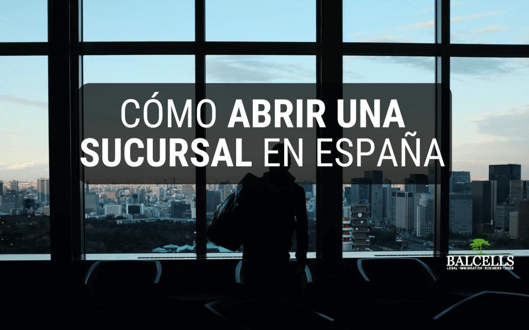 abrir una sucursal en España