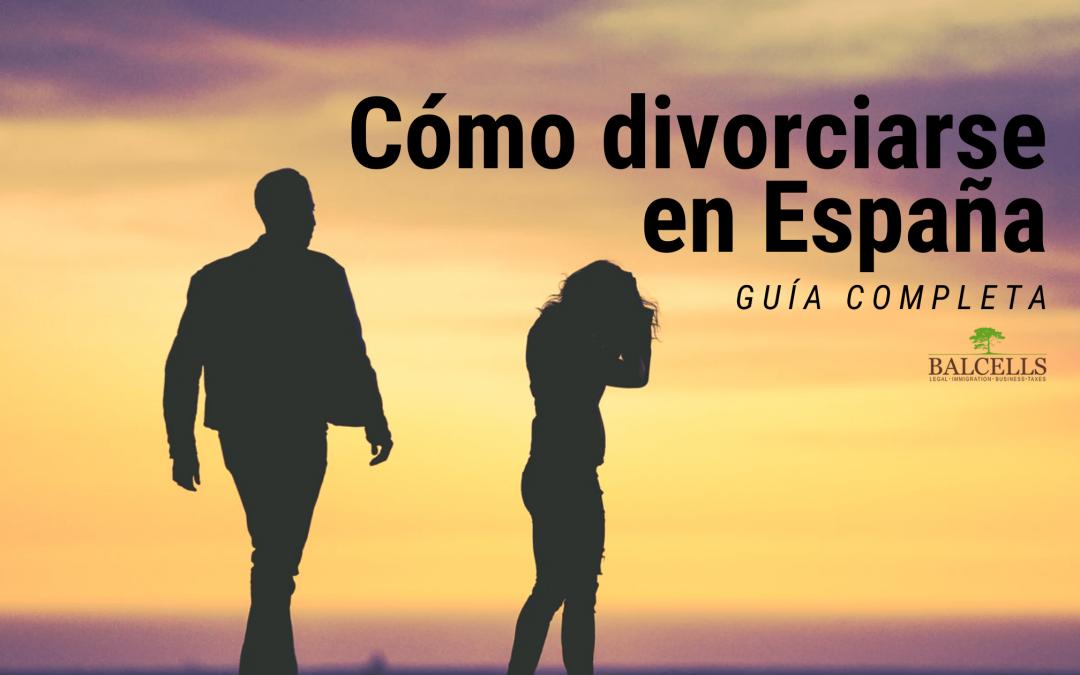 Cómo Divorciarse en España: Requisitos, Cómo Solicitarlo y Consecuencias