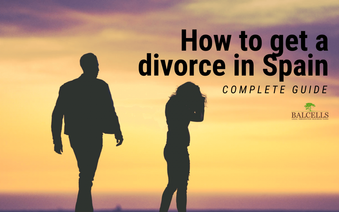 Getting a Divorce in Spain: Requirements, Consequences and Process