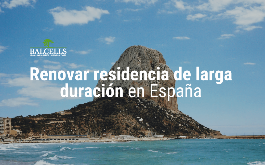 Cómo renovar la tarjeta de residencia de larga duración en España