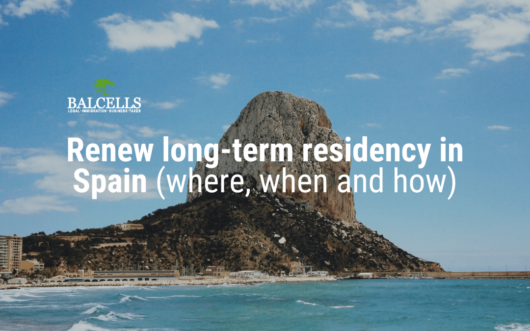 How to Renew your Long-Term Residency in Spain