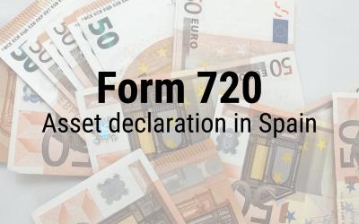 Model 720 in Spain: Asset Declaration Tax Form