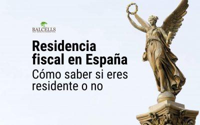 Residencia Fiscal en España: Cómo Saber si Eres Residente o No e Implicaciones