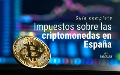 Impuestos sobre Criptomonedas en España: Cuánto y Cómo Pagar