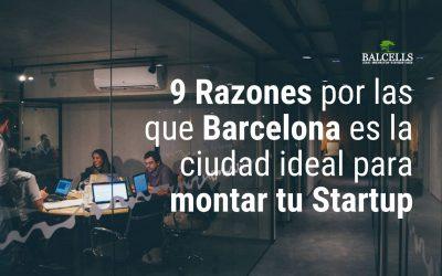 9 Razones por las que Deberías Montar tu Startup en Barcelona